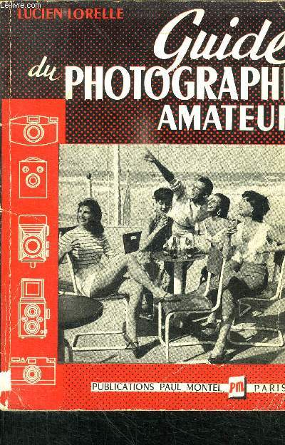 GUIDE DU PHOTOGRAPHE AMATEUR