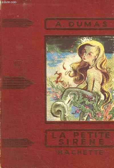 LA PETITE SIRENE - COLLECTION DES GRANDS ROMANCIERS