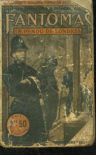 FANTOMAS VII - LE PENDU DE LONDRES - LE LIVRE POPULAIRE