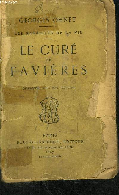 LE CURE DE FAVIERES - LES BATAILLES DE LA VIE - 47è EDITION