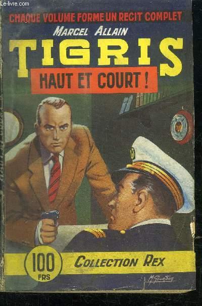 TIGRIS - HAUT ET COURT - COLLECTION REX N°48