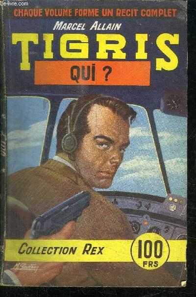 TIGRIS - QUI ?  - COLLECTION REX N° 38