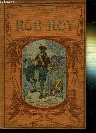 ROB-ROY - LE PROSCRIT ADAPTE DE EMILE PECH