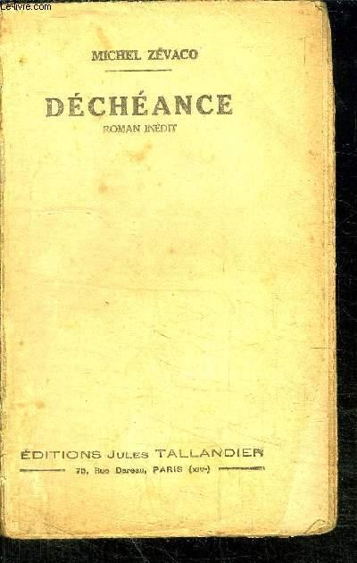 DECHEANCE - ROMAN INEDIT