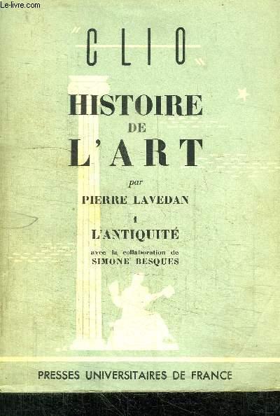HISTOIRE DE L'ART - 1 - ANTIQUITE -