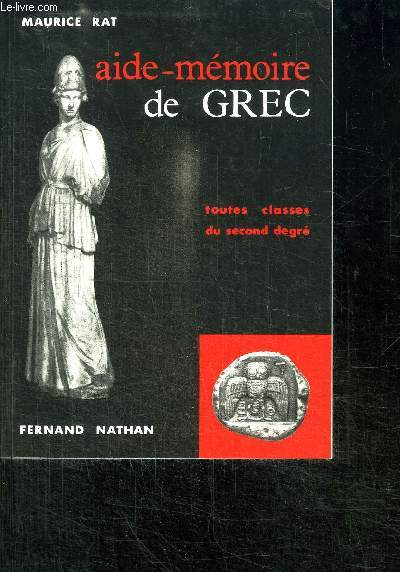 AIDE MEMOIRE DE GREC - TOUTES CLASSES DU SECOND DEGRE