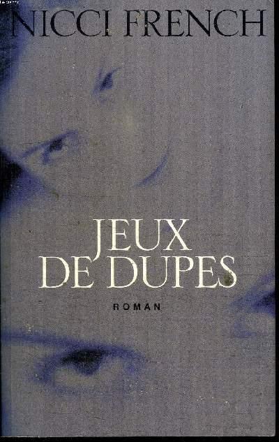 JEUX DE DUPES