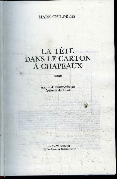 LA TETE DANS LE CARTON A CHAPEAUX