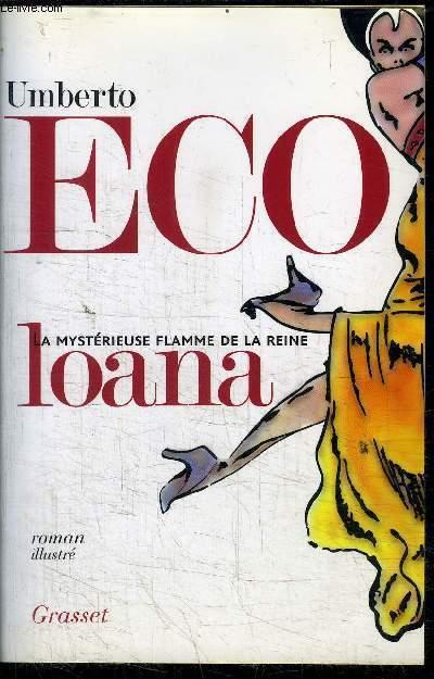 LA MYSTERIEUSE FLAMME DE LA REINE LOANA