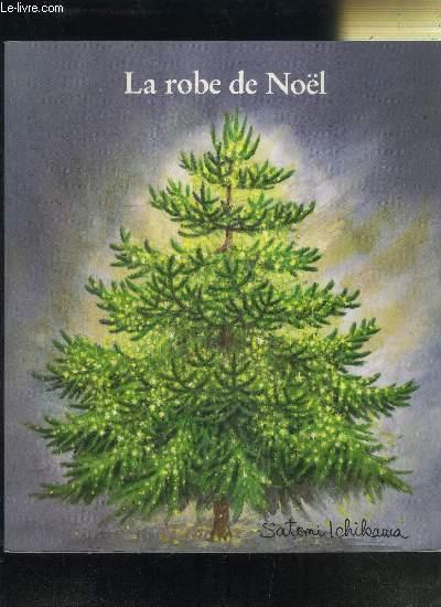 LA ROBE DE NOEL