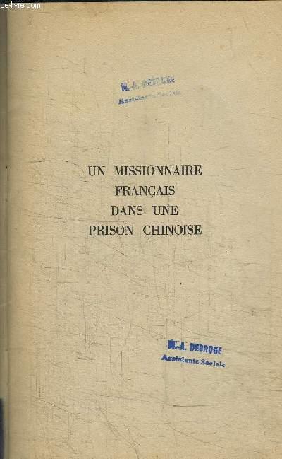 UN MISSIONNAIRE FRANCAIS DANS UNE PRISON CHINOISE