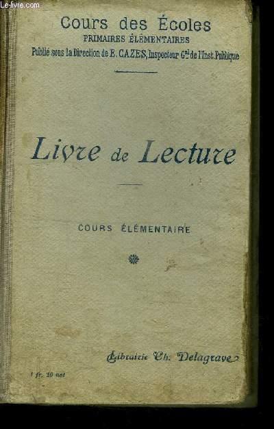 LIVRE DE LECTURE COURS ELEMENTAIRE