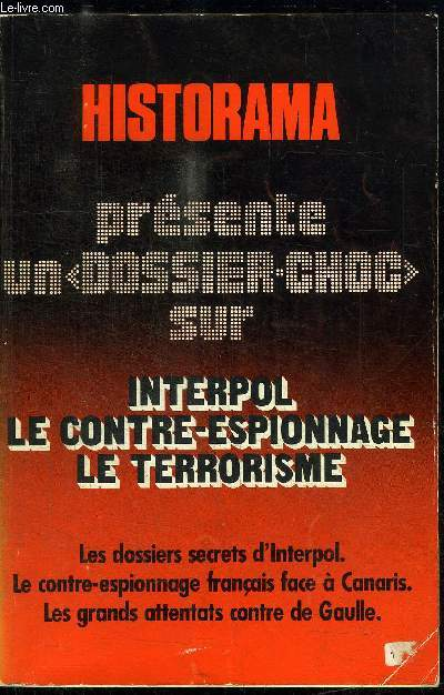 HISTORAMA N° 34 LES DOSSIERS SECRET D'INTERPOL