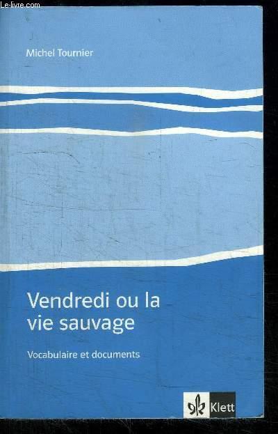 VENDREDI OU LA VIE SAUVAGE - VOCABULAIRE ET DOCUMENTS
