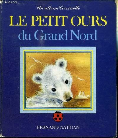 LE PETIT OURS DU GRAND NORD