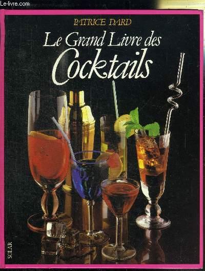 LE GRAND LIVRE DES COCKTAILES