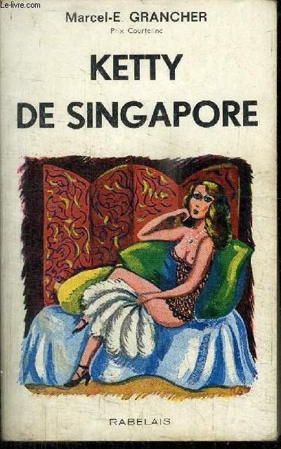 KETTY DE SINGAPORE