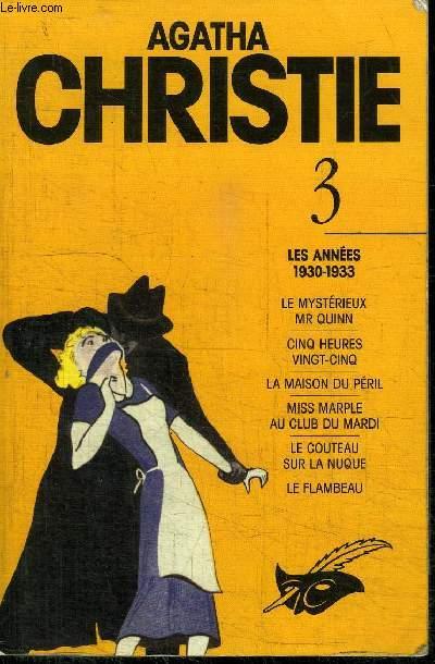 AGATHA CHRISTIE TOME 3 - LES ANNEES 1930-1933