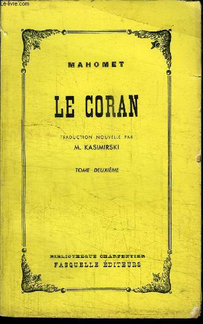 LE CORAN - TOME DEUXIEME