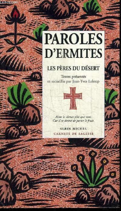 PAROLES D'ERMITES - LES PERES DU DESERT