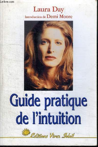 GUIDE PRATIQUE DE L'INTUITION