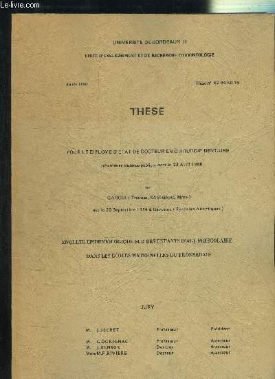 THESE POUR LE DIPLOME DE DOCTEUR EN CHIRURGIE DENTAIRE LE 23 AVRIL 1980
