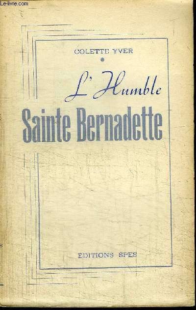L'HUMBLE SAINTE BERNADETTE