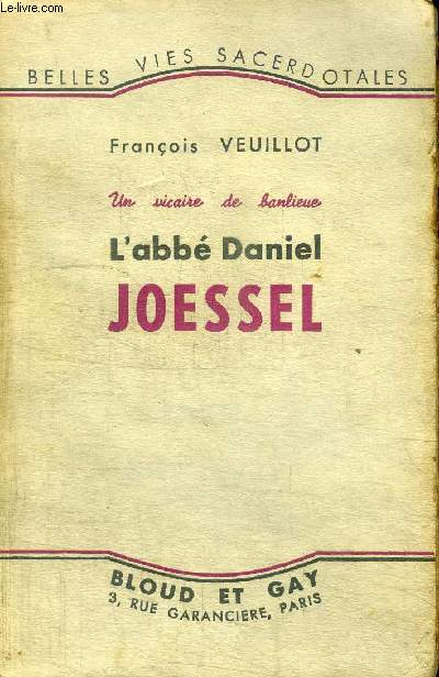 UN VICAIRE DE BANLIEUE - L'ABBE DANIEL JOESSEL