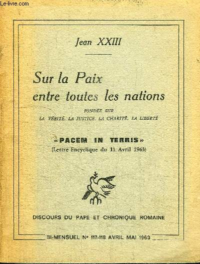 SUR LA PAIX ENTRE TOUTES LES NATIONS N°117-118 - L'ordre entre les êtres humains, rapport entre les hommes et les pouvoirs publics au sein de chaque communauté, ...
