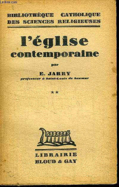 L'EGLISE CONTEMPORAINE TOME 2