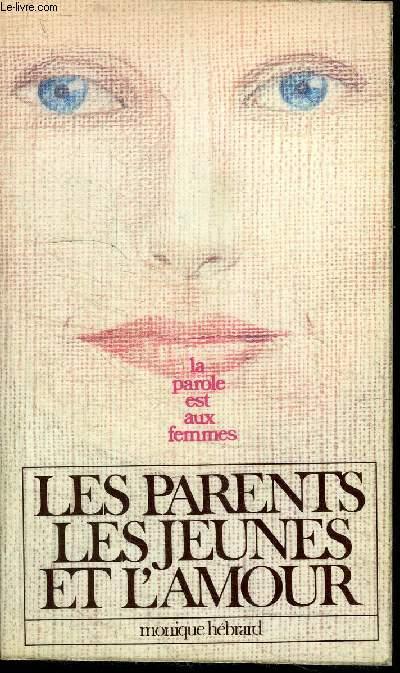 LES PARENTS, LES JEUNES ET L'AMOUR