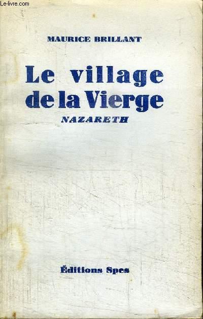 LE VILLAGE DE LA VIERGE