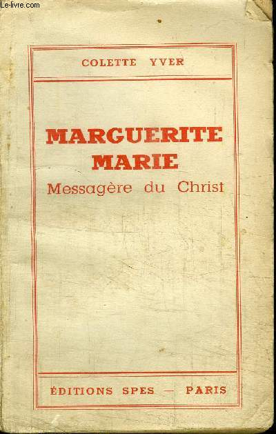MARGUERITE MARIE - MESSAGERE DU CHRIST
