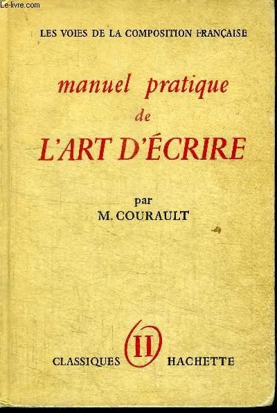 MANUEL PRATIQUE DE L'ART D'ECRIRE TOME 2 - LA PHRASE LE STYLE