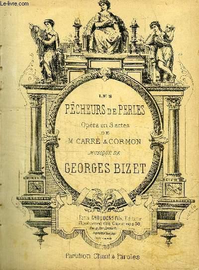 LES PECHEURS DE PERLES - OPERA EN 3 ACTES DE M.CARRE & CORMON