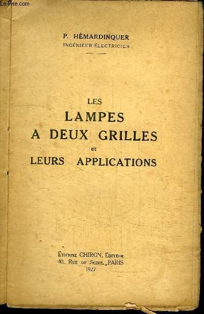 LES LAMPES A DEUX GRILLES ET LEURS APPLICATIONS