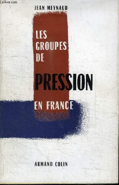 LES GROUPES DE PRESSION EN FRANCE