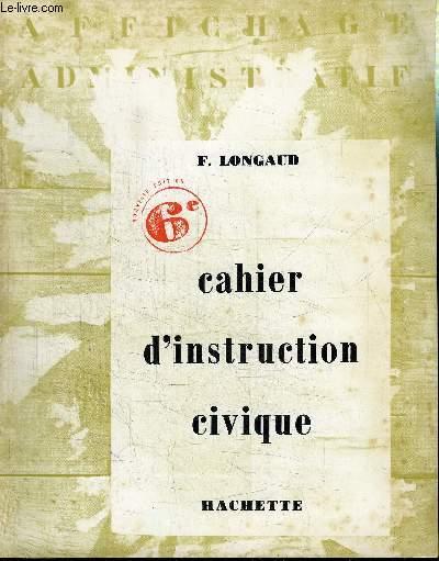 CAHIER D'INSTRUCTION CIVIQUE 6e