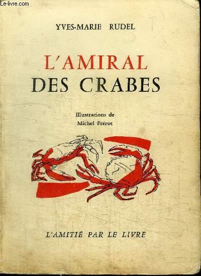 L'AMIRAL DES CRABES