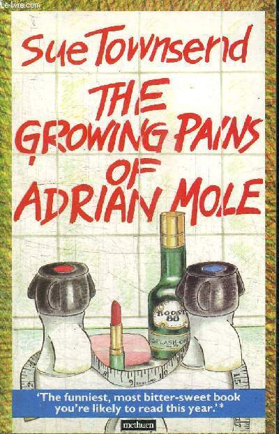 THE GROWING PAINS OF ADRIAN MOLE