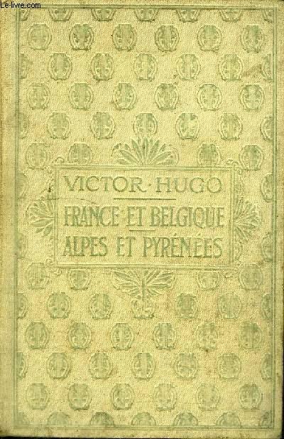 FRANCE ET BELGIQUE - ALPES ET PYRENEES
