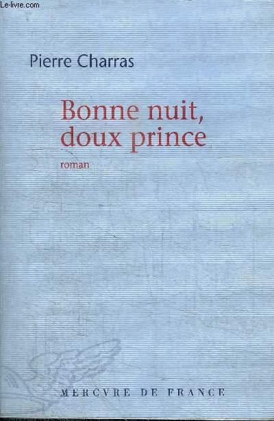 BONNE NUIT, DOUX PRINCE