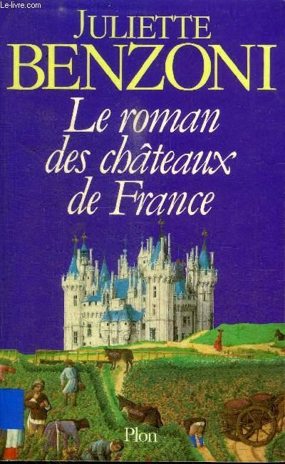 LE ROMAN DES CHATEAUX DE FRANCE