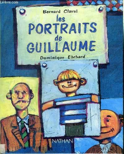 LES PORTRAITS DE GUILLAUME