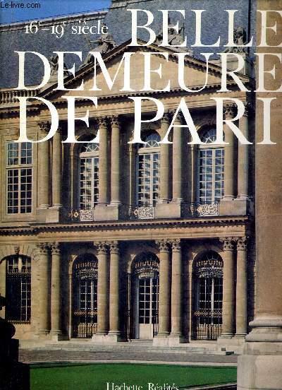 BELLES DEMEURES DE PARIS 16e - 19e SIECLE