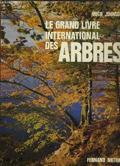 LE GRAND LIVRE INTERNATIONALE DES ARBRES