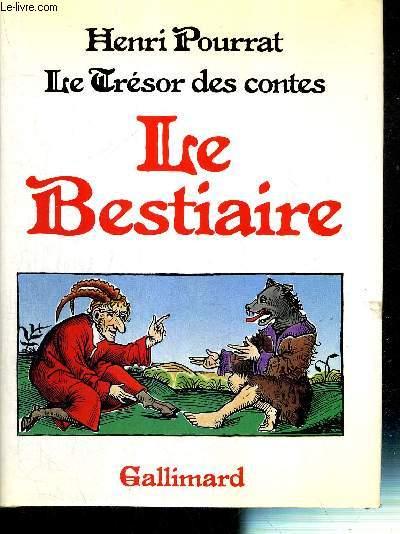 LE BESTIAIRE - LE TRESOR DES CONTES