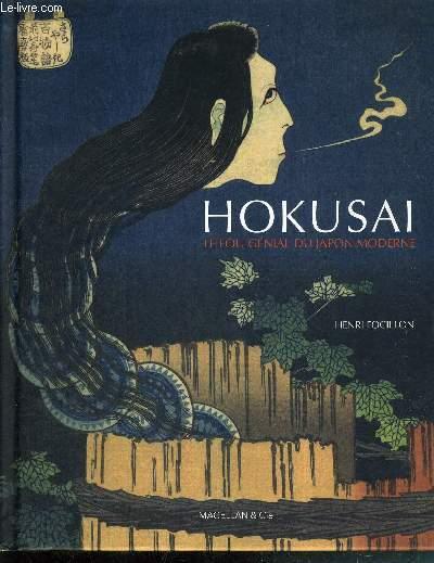 HOKUSAI LE FOU DU JAPON MODERNE