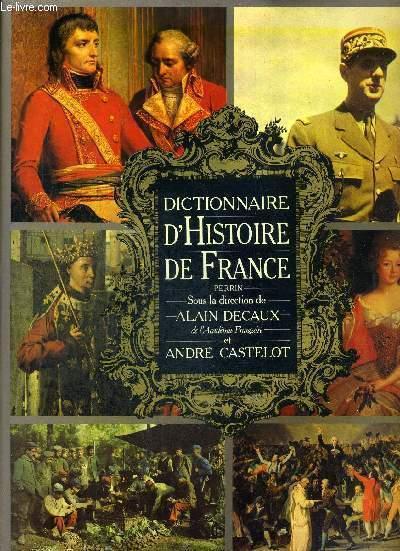 DICTIONNAIRE D'HISTOIRE DE FRANCE  - PERRIN