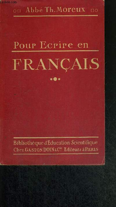 POUR ECRIRE EN FRANCAIS - COLLECTION POUR COMPRENDRE